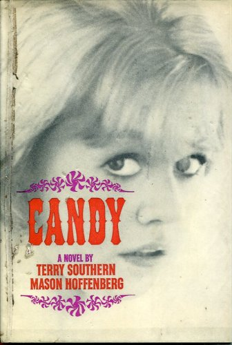 Candy by Terry Southern and Mason Hoffenberg