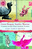 Green Dragon, Sombre Warrior, Liam D'Arcy Brown, 0719560381