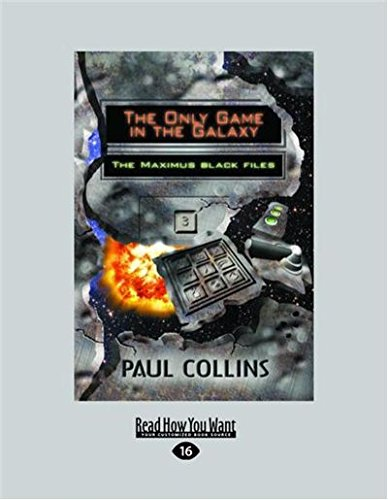 The Only Game in the Galaxy: The Maximus Black Files, Book 3 ...