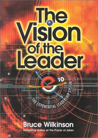 Vision of the Leader video workbook: The Exponential Leadership System (Additional Video Series from Global Vision Resources) ebook