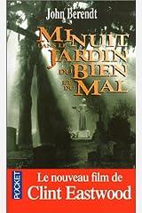 Minuit Dans Le Jardin Du Bien Et Du Mal / Midnight in the Garden of Good and Evil (French Edition) Mass Market Paperback