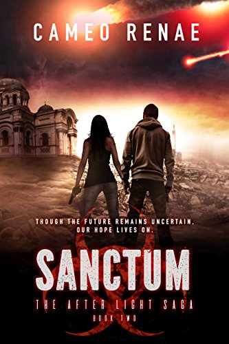 Sanctum (The After Light Saga Book 2) by [Renae, Cameo]