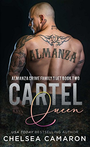 Cartel Queen: Almanza Crime Family (Almanza Crime Family Duet Book 2)