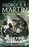 Suicide Kings: A Wild Cards Novel
