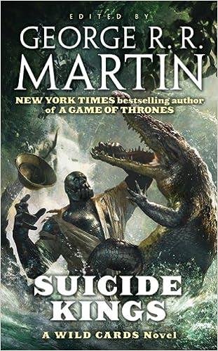 Amazon Suicide Kings A Wild Cards Novel 9780765357144 Wild