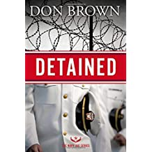 Detained (The Navy JAG Series) by Don Brown (2015-04-21)