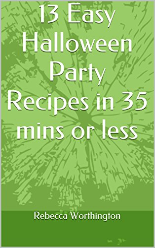 13 Easy Halloween Party Recipes in 35 mins or (Min Halloween)