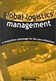 Global Logistics Management 9781557868824