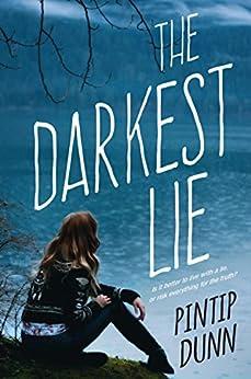 The Darkest Lie by [Dunn, Pintip]
