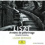 Liszt: Annees de pelerinage (Complete recording)