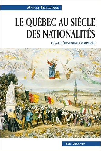 Le Québec au siècle des nationalités