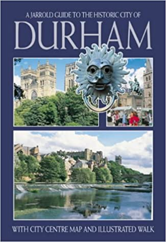 Durham City Guide A Jarrold Guide To The Historic City Of With