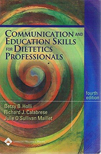 Communication & Education Skills for Dietetics Professionals