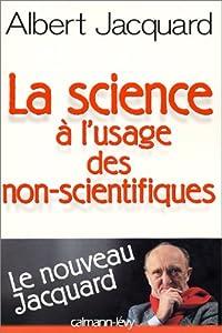 """Afficher """"La science à l'usage des non-scientifiques"""""""