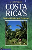 Costa Rica's National Parks and Preserves, Joseph Franke, 0898865603