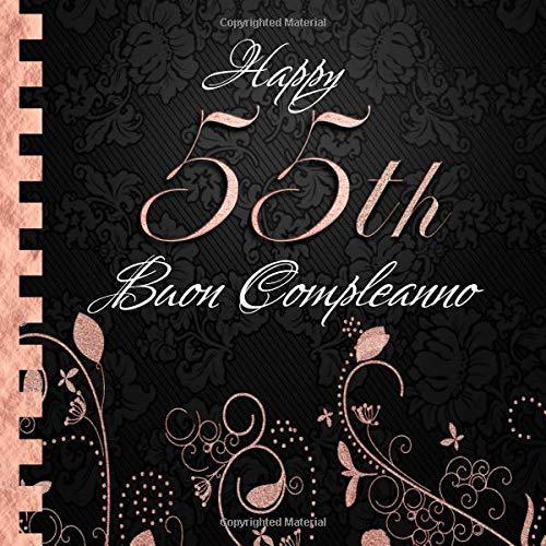 Amazoncom Buon Compleanno 55 Anni I Libro Degli Ospiti