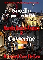 Novella Double Feature II - (BONUS) Free Book Included: Sotello Book 2 and Casserine Book 2