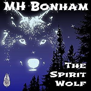 The Spirit Wolf Audiobook