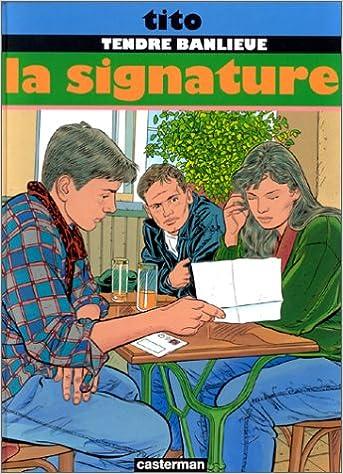Téléchargement du livre électronique du domaine public Tendre Banlieue, Tome 8 : La signature by Tito PDF RTF DJVU