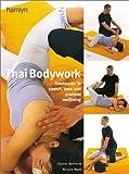 Thai Bodywork, Eleanor McKenzie and Niclaire Mann, 0600603954