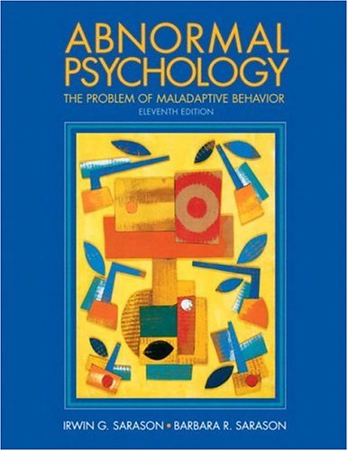 Abnormal Psychology: The Problem of Maladaptive Behavior (11th Edition) -