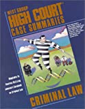 High Court Case Summaries on Criminal Law 9780314256959