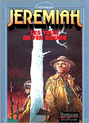 Lire un Jeremiah, tome 4 : Les Yeux de fer rouge pdf epub