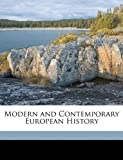 Modern and Contemporary European History, James Thomson Shotwell and Jacob Salwyn Schapiro, 1174423366