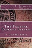 The Federal Reserve System: In God We Trust