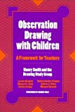 img - for Observation Drawing With Children: A Framework For Teachers book / textbook / text book