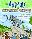 img - for The Animals of Sycamore Woods book / textbook / text book