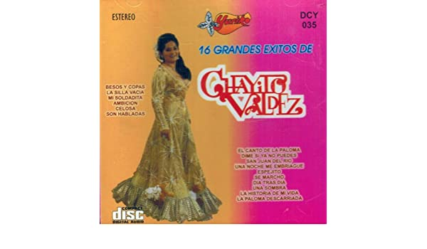 Chayito Valdez - Chayito Valdez (16 Grandes Exitos De) Dcy-035 - Amazon.com Music