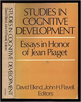 com studies in cognitive development essays in honor of  studies in cognitive development essays in honor of jean piaget