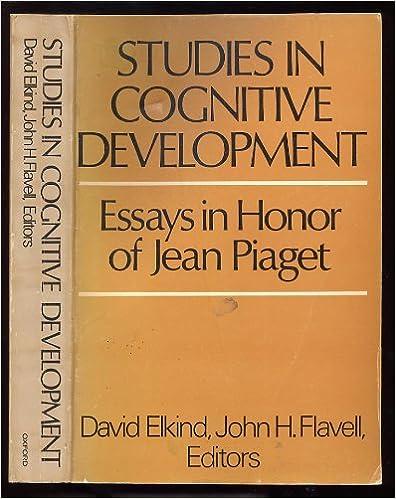 com studies in cognitive development essays in honor of  studies in cognitive development essays in honor of jean piaget
