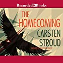 The Homecoming Audiobook by Carsten Stroud Narrated by Tom Stechschulte