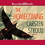 The Homecoming | Carsten Stroud