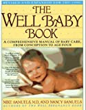 The Well Baby Book, Mike Samuels and Nancy H. Samuels, 0671734121