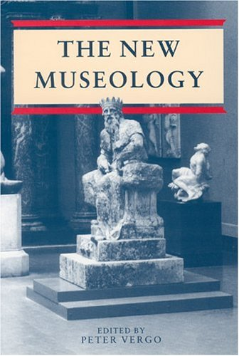 New Museology (Critical Views (Reaktion Books))