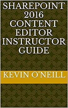 SharePoint 2016 Content Editor Instructor Guide Books Pdf File