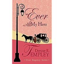 Ever My Hero (Ever Regency Book 3)