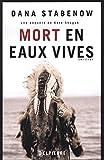 """Afficher """"Une enquête de Kate Shugak n° 3 Mort en eaux vives"""""""