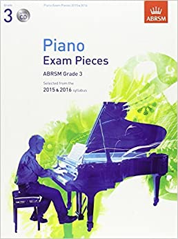 Piano Exam Pieces 2015 & 2016, Grade 3: Selected from the 2015 & 2016 Syllabus (ABRSM Exam Pieces) by ABRSM (2014-07-03)