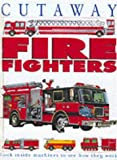 Fire-fighters (Cutaway Book of)