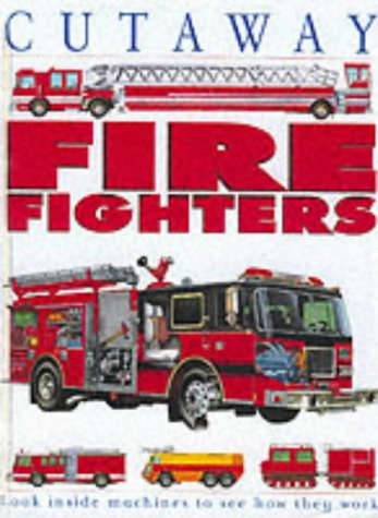 Fire-fighters (Cutaway Book of) by Franklin Watts Ltd