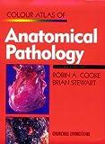 Colour Atlas of Anatomical Pathology 9780443050626