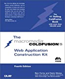 ColdFusion 5 Web Application Construction Kit (4th Edition)
