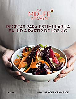 Book Cover: The Midlife Kitchen: Recetas para estimular la salud a partir de los 40