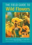 Field Guide to Wild Flowers, , 1402706952