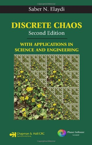 Discrete Chaos, Second Edition: With Applications in Science and Engineering -  Elaydi, Hardcover