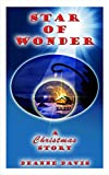 Star of Wonder: A Christmas Story